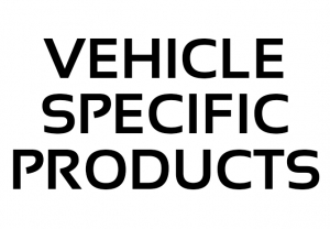 Vehicle Specific Products